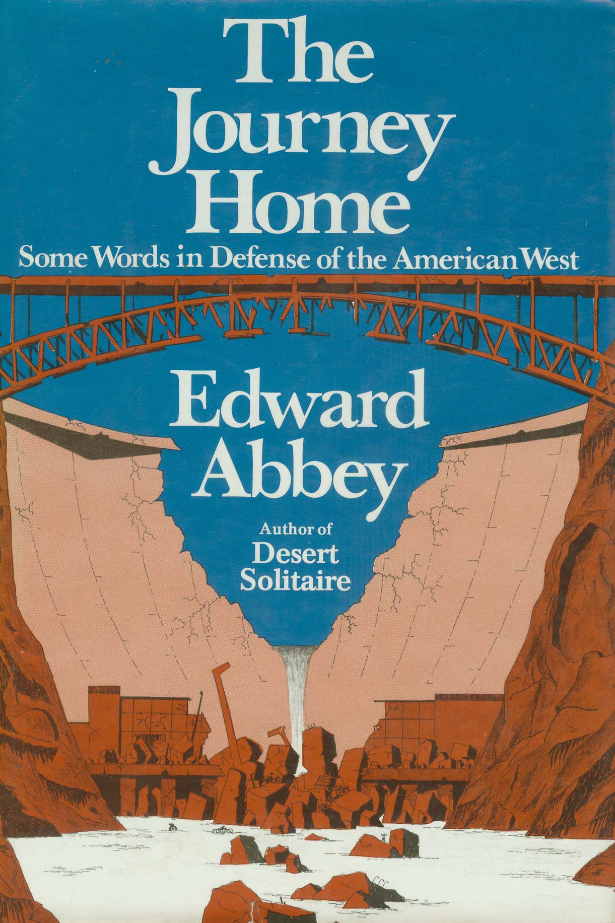 the evolution of the journey home by edward abbey canyon journeyhome