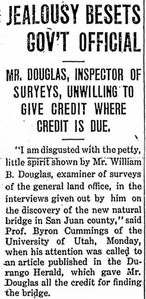 Professor Byron Cummings expressed his disgust with the misrepresentations of government surveyor William Boone Douglass in this article in the October 1, 1909, Grand Valley Times